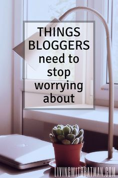 So many bloggers hit a wall, become overwhelmed and quit all together. They need to stop worrying about these things and get back to why they started a blog.