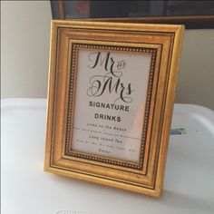 GOLD  Mr. and Mrs. Sign and Frame for your Signature Cocktails- We will customize it for you!