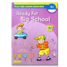 Play And Learn Exercises, Ready For Big School, Year 5+ - School Depot NZ