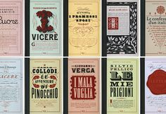 Louise Fili - For the anniversary of the unification of Italy, covers for a series of the ten great novels that shaped the nation were designed for Rizzoli International. The books have an authentic yet timeless look. Louise Fili, Book Cover Design, Book Design, Type Design, Laurent Durieux, Roman, Restaurant Identity, Graphic Design Studios, Retro