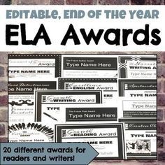Editable, end of the year awards for ELA are the perfect way to reward your readers, writers, and speakers. Twenty beautifully designed black and white awards include: The Growth in Writing Award The Growth in Reading Award The Collaboration Award The Excellence in Evidence Award The Spectacular
