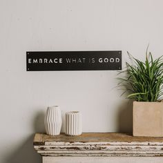 Embrace What is Good Sign - Magnolia Market | Chip & Joanna Gaines