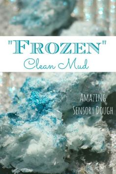 """Another amazing """"Frozen"""" activity for Disney's Frozen fans! Frozen Clean Mud: an awesome sensory dough tweaked to please Anna and Elsa fans."""