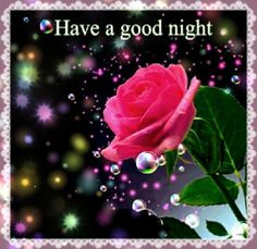 """""""Have a Good Night!"""""""