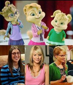 Alvin and the Chipmunks, Chipettes meet the girls from Big Bang Theory. Amy Farrah Fowler, Penny, and Bernadette Big Bang Theory, The Big Theory, Memes Humor, Funny Memes, Hilarious, Jokes, Funny Quotes, Bigbang, Neji E Tenten