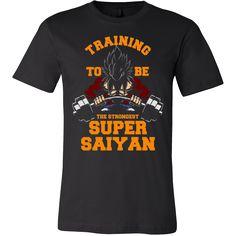 Dragon ball z workout shirt - training to be the strongest super saiyan shirt, hoodie, tank top