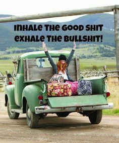 ☮ American Hippie Bohemian Style ~ Boho Quotes ~ Roadtrip . . Inhale good, exhale bad!