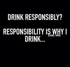 Super funny quotes about alcohol kids Ideas Funny Drunk Quotes, Drunk Humor, Super Funny Quotes, Mom Humor, Funny Texts, Funny Happy, Funny Love, The Funny, Funny Babies