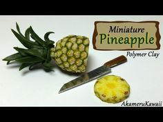 ▶ Miniature Pineapple - Polymer Clay Tutorial - YouTube