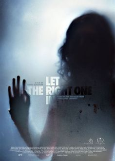 Gir Kanima - Let The Right One In - 2008 - BRRip Film Afis Movie Poster