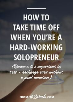 Taking time off is one of the MOST important parts of running a business solo. We MUST take breaks and take them often if we want to keep producing, generating new ideas, and performing at full-strength. So to help make sure you get that break to relax and recharge, here are my favorite ways to force myself to get out of the house and away from my computer so I don't burn out by the end of the year.