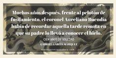 La primera frase de Cien años de soledad, de Gabriel García Márquez