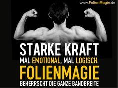 Wenn Logik auf Emotion trifft, werden Botschaften nicht nur gehört sondern auch verstanden! Mehr unter: www.FolienMagie.de