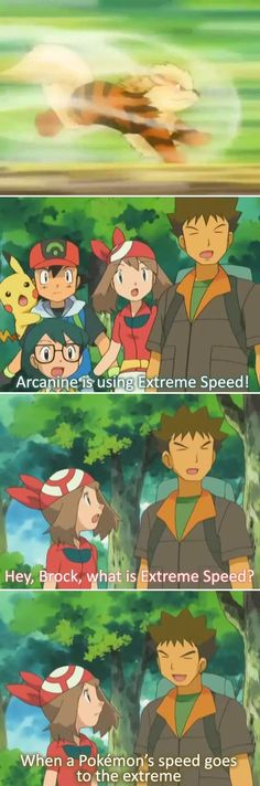 Thanks, Brock. You know so much about Pokemon moves. I don't know what we'd do without you!