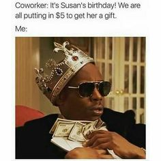 Forget Susan and her birthday