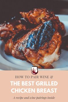 Looking for a recipe using chicken breast? This grilled chicken breast recipe has a sweet, salty and tangy flavor profile. It's perfect to complement and elevate a bland chicken dish. A perfect simple dinner recipe if you are looking for a meal idea for the whole family. Perfect as a lunch and dinner meal and can be served during potlucks and parties. #foodandwinepairing #eventsandparties #foodie #easydinnerrecipes #simpledinnerrecipes #easylunchrecipes Chicken Breast Recipes Dinners, Grilled Chicken Breast Recipes, Paleo Chicken Recipes, Healthy Pasta Recipes, Healthy Pastas, Lunch Recipes, Wine Recipes, Baking Recipes, Keto Recipes