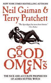 Good Omens by Neil Gaiman and Terry Pratchett.