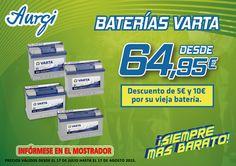 Oferta Baterías Varta (Válido del 17 de julio al 17 de agosto 2015). Más información en www.aurgi.com/