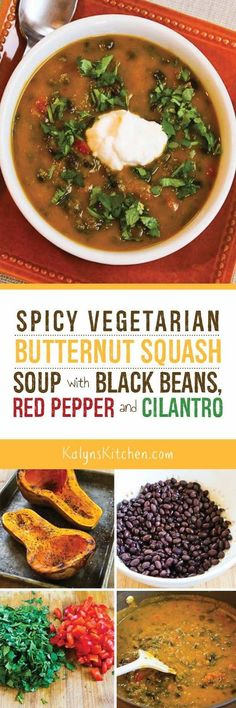 Spicy Butternut Squash Soup with Black Beans, Red Bell Pepper, and Cilantro found on KalynsKitchen.com