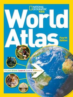 World Atlas, 4th edition: Amazon.co.uk: National Geographic Kids: Books