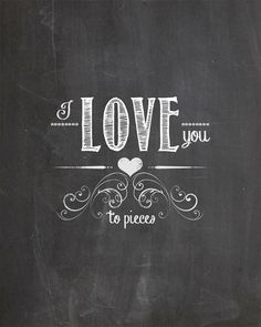 I Love You Perfectly Chalkboard Art by AltusPhotoDesign on Etsy, $3.00