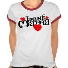 Best Mama T Shirts