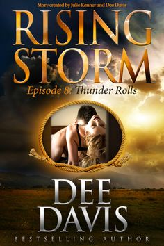 Buy Thunder Rolls, Episode 8 by Dee Davis and Read this Book on Kobo's Free Apps. Discover Kobo's Vast Collection of Ebooks and Audiobooks Today - Over 4 Million Titles! I Love Books, Books To Read, This Book, Rising Storm, Book Review Blogs, Historical Fiction, Hopeless Romantic, Romance Books, Bestselling Author