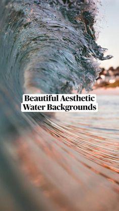 Beautiful Aesthetic  Water Backgrounds