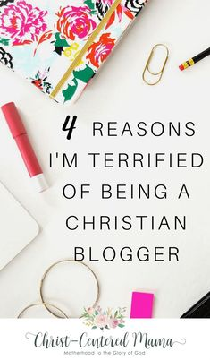 Are you a Christian blogger or digital evangelist? Have you gone through the pains and worries of wondering if your message is relevant or if anyone cares?  4 Reasons I'm Terrified Of Being a Christian Blogger Christ Centered Mama #christianblog #christianblogging