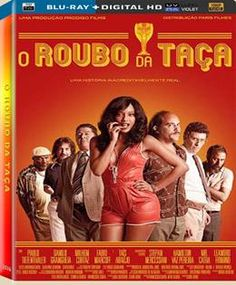 O Roubo da Taça CO (2016) 1H 30MIN TITULO ORIGINAL: O Roubo da Taça  Assisti 2017/01 - MN 7/10 (No Pin it)