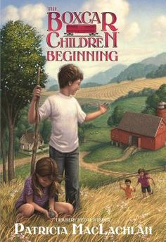 The Hardcover of the The Boxcar Children Beginning: The Aldens of Fair Meadow Farm by Patricia MacLachlan, Tim Jessell New Children's Books, Great Books, Patricia Maclachlan, Newbery Award, Me Time, Chapter Books, Book Lists, So Little Time, Boxcar