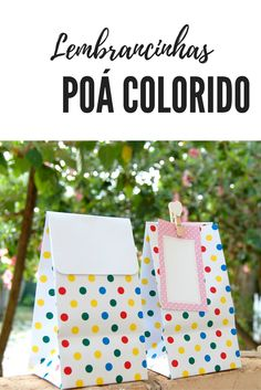 Sacolas de Lembrancinhas poá colorido #lembrancinha #ideias #tema #poá #festa #caixinha #caixa #festa #circo