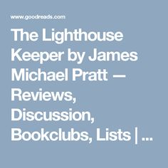 The Lighthouse Keeper by James Michael Pratt — Reviews, Discussion, Bookclubs, Lists | Goodreads