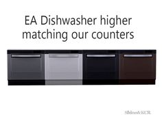 its a bit higher than EA's Dishwasher to fit our counters  Found in TSR Category 'Sims 4 Large Appliances'