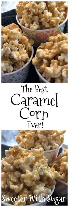 The Best Caramel Corn Ever - Sweeter With Sugar Recipes - Dessert The Best Caramel Corn Recipe, Caramel Corn Recipes, Popcorn Recipes, Candy Recipes, Sweet Recipes, Popcorn Snacks, Desserts Caramel, Popcorn Kernels, Popcorn Balls