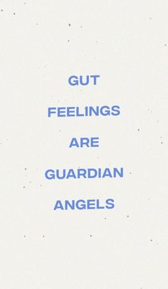 gut feelings are guardian angels The Words, Cool Words, Cute Quotes, Words Quotes, Sayings, Qoutes, Positive Quotes, Motivational Quotes, Inspirational Quotes