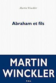 Critiques, citations, extraits de Abraham et fils de Martin Winckler. C'est l'histoire d'une époque et d'une maison où vécurent Abraham et s...