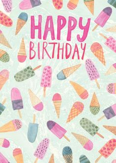 Ice_cream_birthday, birthday, Representing leading artists who produce children's and decorative work to commission or license. Happy Bday Pics, Happy Birthday Text, Happy Birthday Wallpaper, Happy Birthday Messages, Happy Birthday Quotes, Happy Birthday Images, Happy Birthday Greetings, Birthday Photos, Happy Birthdays