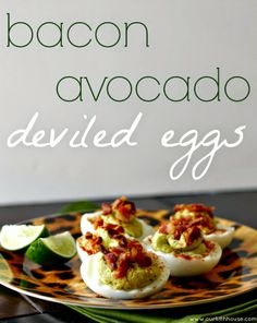 bacon avocado deviled eggs - our fifth house