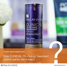 Î: Prin ce este CLINICAL 1% Retinol Treatment diferit de alte produse Paula's Choice care conțin retinol?  R: Cea mai importantă diferență este concentrația de retinol conținută de CLINICAL 1% Retinol Treatment. Produsul este formulat pentru persoanele care tolerează retinoizi medicamentoși, dar își doresc ca alternativă un produs cosmetic cu aceleași efecte, cât și pentru persoanele care observă pe ten efectele îmbătrânirii premature, inclusiv riduri profunde.