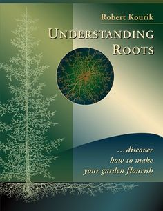 """Award-Winner in the """"Home & Garden"""" category of the 2015 USA Best Book Awards  Understanding Roots uncovers one of the greatest mysteries underground—the secret lives and magical workings of the roots that move and grow invisibly beneath our feet.  Roots, it seems, do more than just keep a plant from falling over: they gather water and nutrients, exude wondrous elixirs to create good soil, make friends with microbes and fungi, communicate with other roots, and adapt themselves to all manner…"""