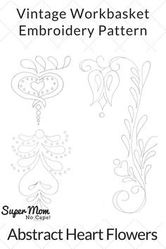 Vintage Workbasket Embroidery Pattern - Abstract Heart Flowers. Click thru to download the free pattern from Super Mom - No Cape! via @susanflemming
