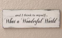 and+i+think+to+myself...+What+a+Wonderful+World+by+Signable,+$10.45
