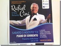 SABATO 3 AGOSTO – ORE 21,00  Piano di Sorrento – Piazzetta delle Rose  CONCERTO DEL TENORE ARGENTINO  RAFAEL CINI