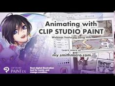 Animating with Clip Studio Paint Webinar with Doug Hills - YouTube