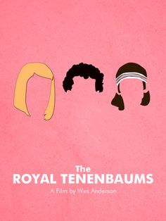 the royal tenenbaums.