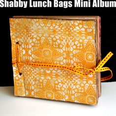 How To Make A Recycled Lunch Bags Mini Album by Avital at creativityprompt.com