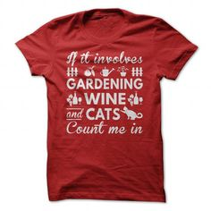 Gardening, Wine and Cats T Shirts, Hoodies, Sweatshirts. CHECK PRICE ==► https://www.sunfrog.com/Hobby/Gardening-Wine-and-Cats-Red-Guys.html?41382