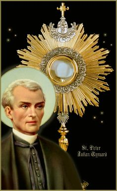 "Founder of The Congregation of the Blessed Sacrament  ""Live on the divine Eucharist, like the Hebrews did on the Manna. Your soul can be entirely dedicated to the divine Eucharist and very holy in the midst of your work and contacts with the world."" (To Isabelle Spazzier, Nov 5 1859)"