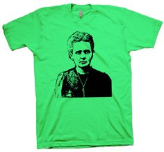 Science T-Shirt Marie Curie , Physics Chemistry Nobel Scientist Nerd Tee - T-Shirts March For Science, Science Tshirts, Marie Curie, Scientists, The Ordinary, Chemistry, Physics, Nerd, Unisex
